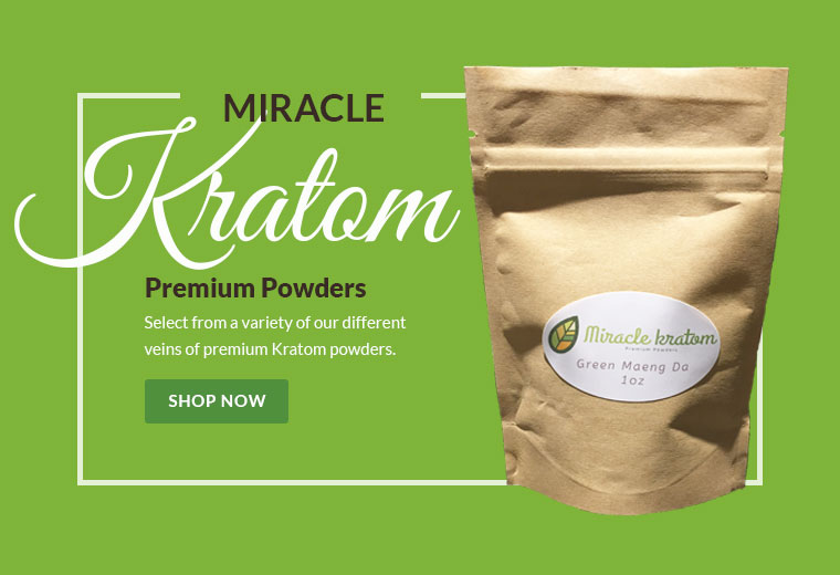 What are you waiting for? Premium Kratom Powders are waiting for you1